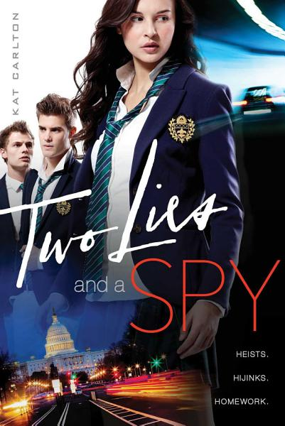 Download Two Lies and a Spy Book