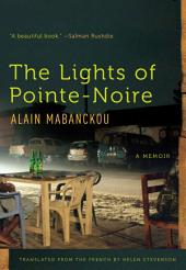 The Lights of Pointe-Noire: A Memoir