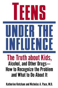 Teens Under the Influence PDF