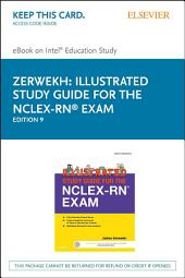 Illustrated Study Guide for the NCLEX-RN® Exam - E-Book: Edition 9