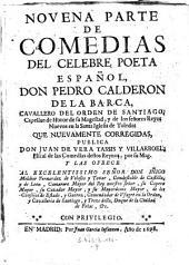 Comedias, que nuevamente publico corregidas Juan de Vera Tassis y Villarroel: Volumen 9
