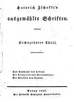 Heinrich Zschokke s Ausgew  hlte Schriften      Th  Das Gastmahl des Lebens  Die Prinzessin von Wolfenb  ttel  Der Blondin von Namur PDF