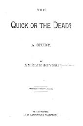 The Quick Or the Dead?: A Study