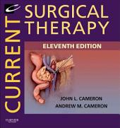 Current Surgical Therapy E-Book: Edition 11