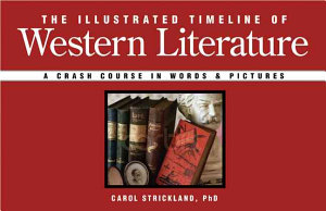 The Illustrated Timeline of Western Literature Book