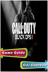 Call of Duty Black Ops 2 Game Guide