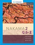 Nakama 2, Enhanced Student Edition: Intermediate Japanese: Communication, Culture, Context