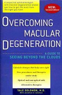 Overcoming Macular Degeneration