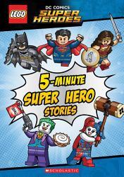5 Minute Super Hero Stories  LEGO DC Super Heroes  PDF