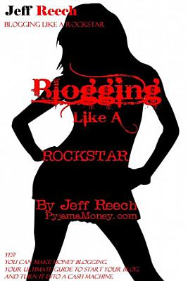 Blogging Like A Rockstar