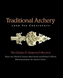 Traditional Archery from Six Continents Book