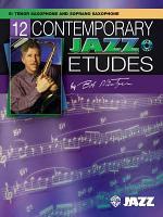 12 Contemporary Jazz Etudes, B-flat Tenor Saxophone