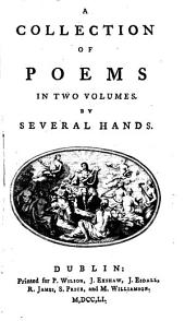 A collection of poems, by several hands [ed. by R. Dodsley].