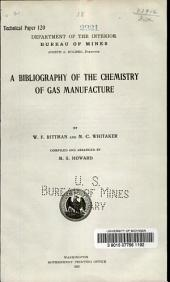 A bibliography of the chemistry of gas manufacture