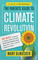 The Parents  Guide to Climate Revolution PDF
