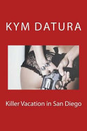 Killer Vacation in San Diego