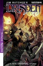 Jim Butcher's The Dresden Files: Down Town #6