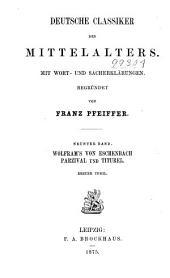 Wolfram's von Eschenbach Parzival und Titurel: Band 1