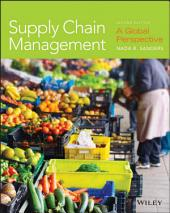Supply Chain Management: A Global Perspective, Edition 2