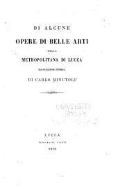 Di alcune opere di belle arti della Metropolitana di Lucca