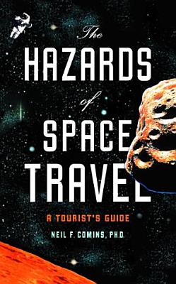 The Hazards of Space Travel