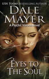 Eyes to the Soul (mystery, thriller, romantic suspense): A Psychic Visions Novel