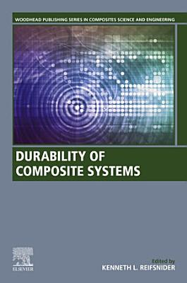 Durability of Composite Systems