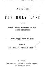 Notices of the Holy Land  etc   Second edition    PDF