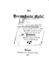 Der verzauberte Apfel: eine Seminaristengeschichte