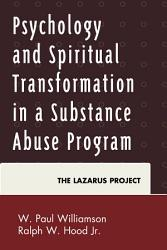 Psychology and Spiritual Transformation in a Substance Abuse Program PDF