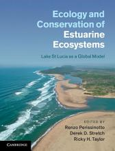 Ecology and Conservation of Estuarine Ecosystems PDF