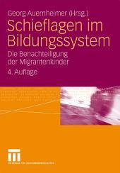 Schieflagen im Bildungssystem: Die Benachteiligung der Migrantenkinder, Ausgabe 4