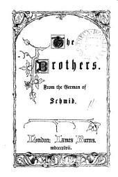 The brothers [tr.] from the German