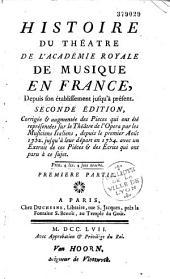 Histoire du théâtre de l'académie royale de musique en France depuis son établissement...