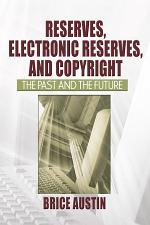 Reserves, Electronic Reserves, and Copyright