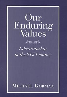 Our Enduring Values