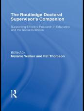 The Routledge Doctoral Supervisor s Companion PDF