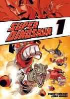 Super Dinosaur 1 PDF