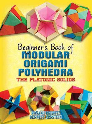 Beginner s Book of Modular Origami Polyhedra