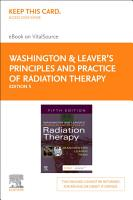 Washington   Leaver   s Principles and Practice of Radiation Therapy E Book PDF