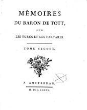 Mémoires du Baron de Tott sur les Turcs et les Tartares: 2