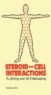 Steroid–Cell Interactions