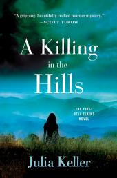 A Killing in the Hills: A Novel