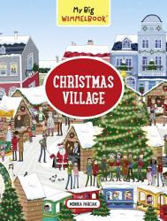 My Big Wimmelbook Christmas Village Book PDF