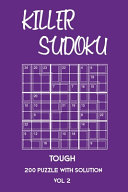 Killer Sudoku Tough 200 Puzzle With Solution Vol 2