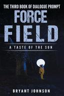 Force Field a Taste of the Sun PDF