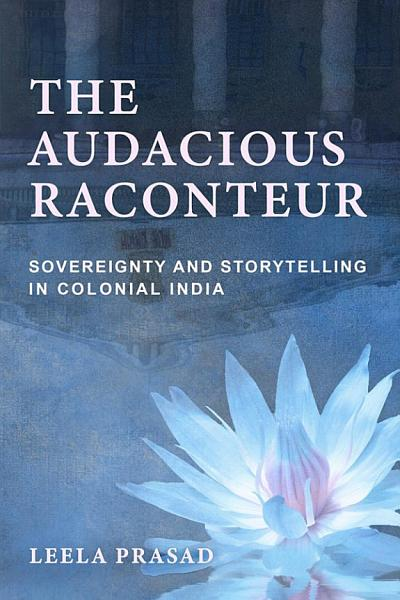 Download The Audacious Raconteur Book