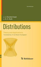 Distributions: Theory and Applications