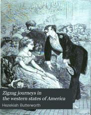 Zigzag journeys in the western states of America PDF