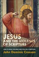 Jesus and the Violence of Scripture PDF